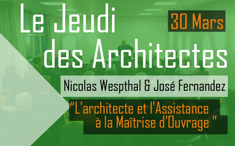 le jeudi des architectes 30 mars n westphal j. Black Bedroom Furniture Sets. Home Design Ideas