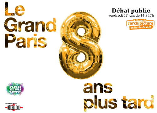 Le Grand Paris 8 ans plus tard