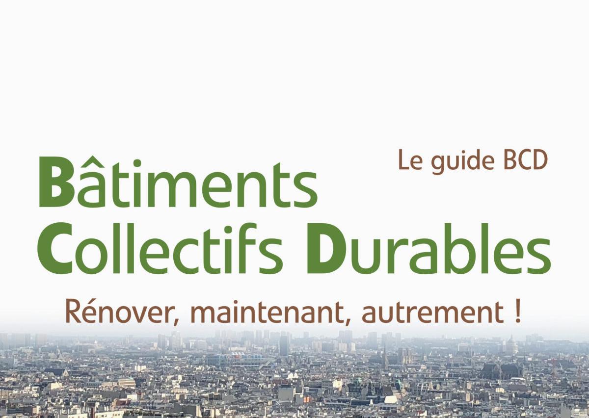 « Bâtiments Collectifs Durables »