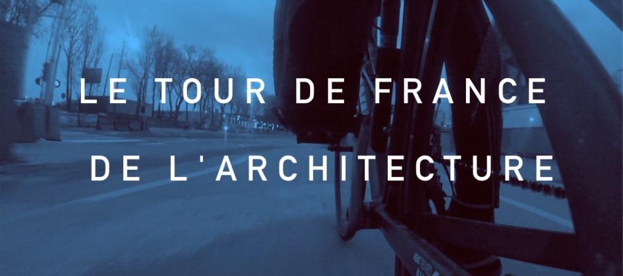 Le tour de France de l'architecture