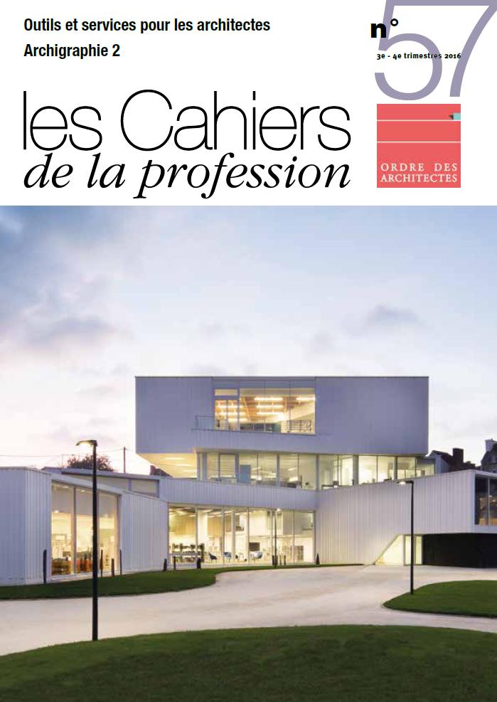 Cahiers de la profession n 57 ordre des architectes for Ordre des architectes centre