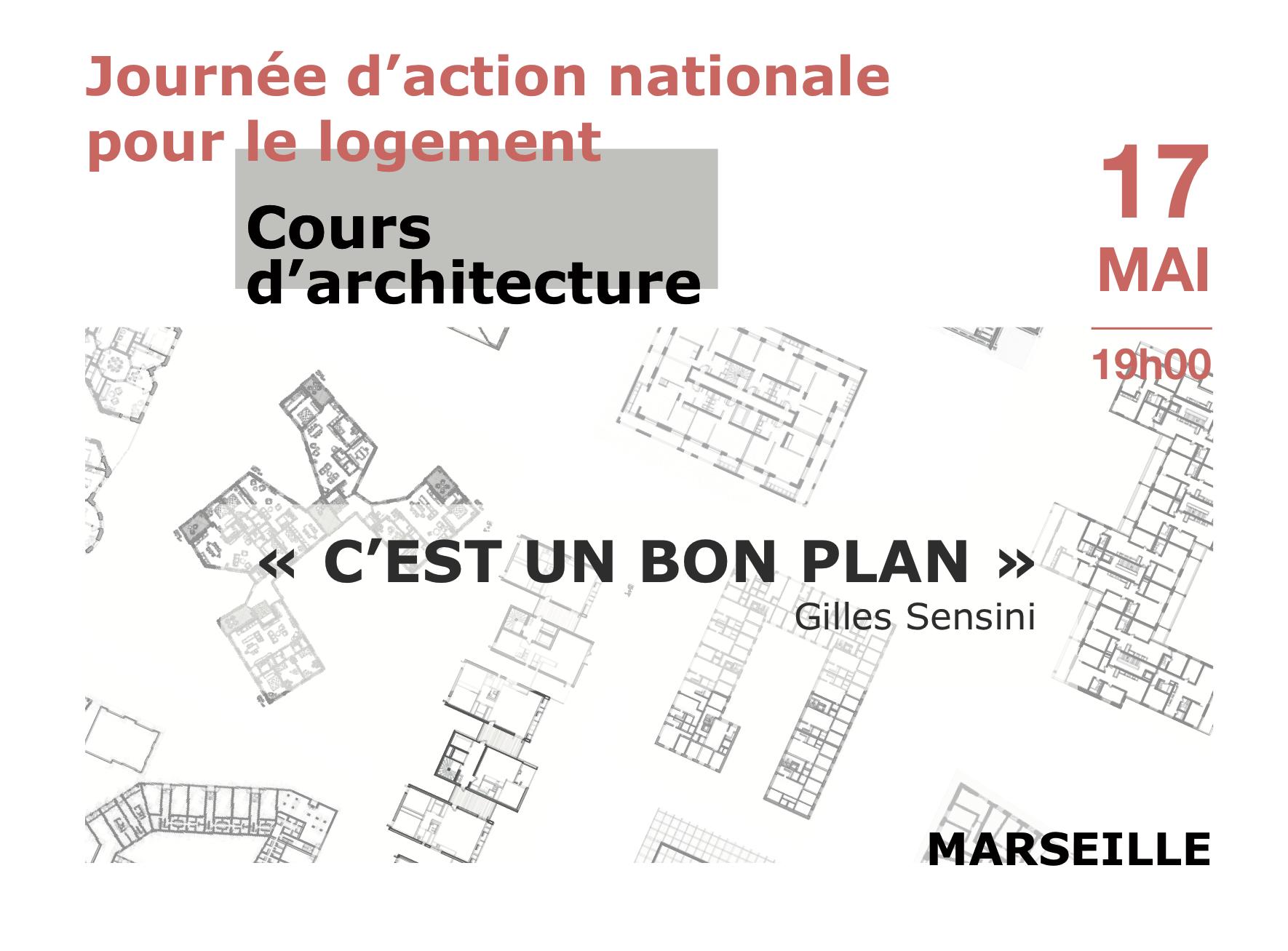 """Cours public d'architecture """"C'est un bon plan !"""" par Gilles Sensini"""