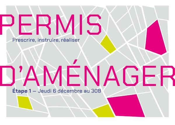 Permis d'aménager - séminaire du 6 décembre 2018 au 308 à Bordeaux