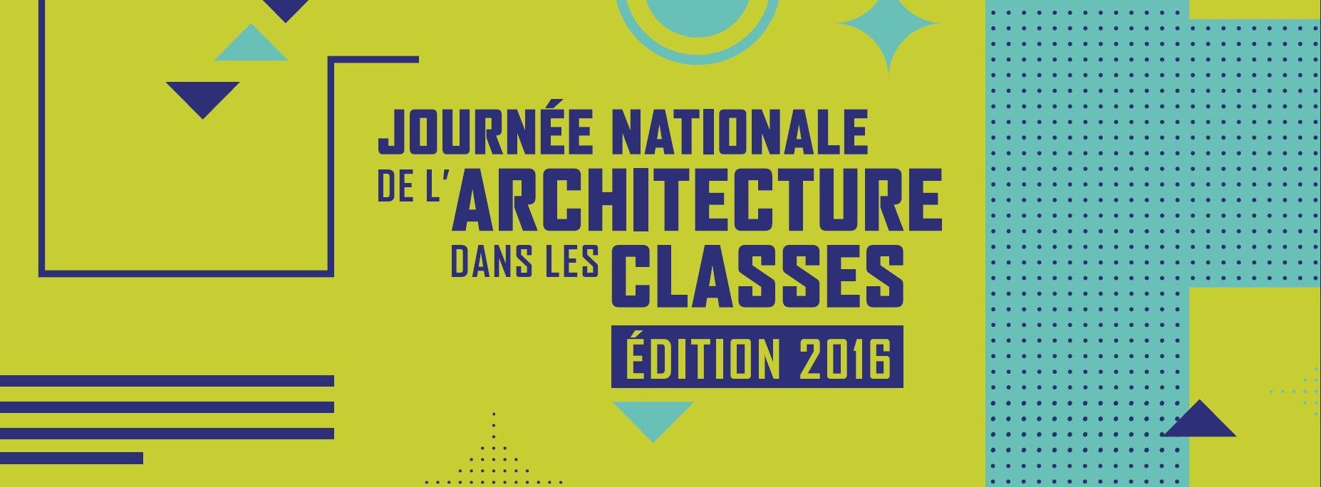 Journ e nationale de l architecture dans les classes restitution samedi 19 - Journee de l architecture ...