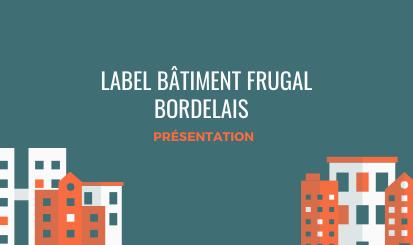 Bâtiment Frugal Bordelais - réunion d'information