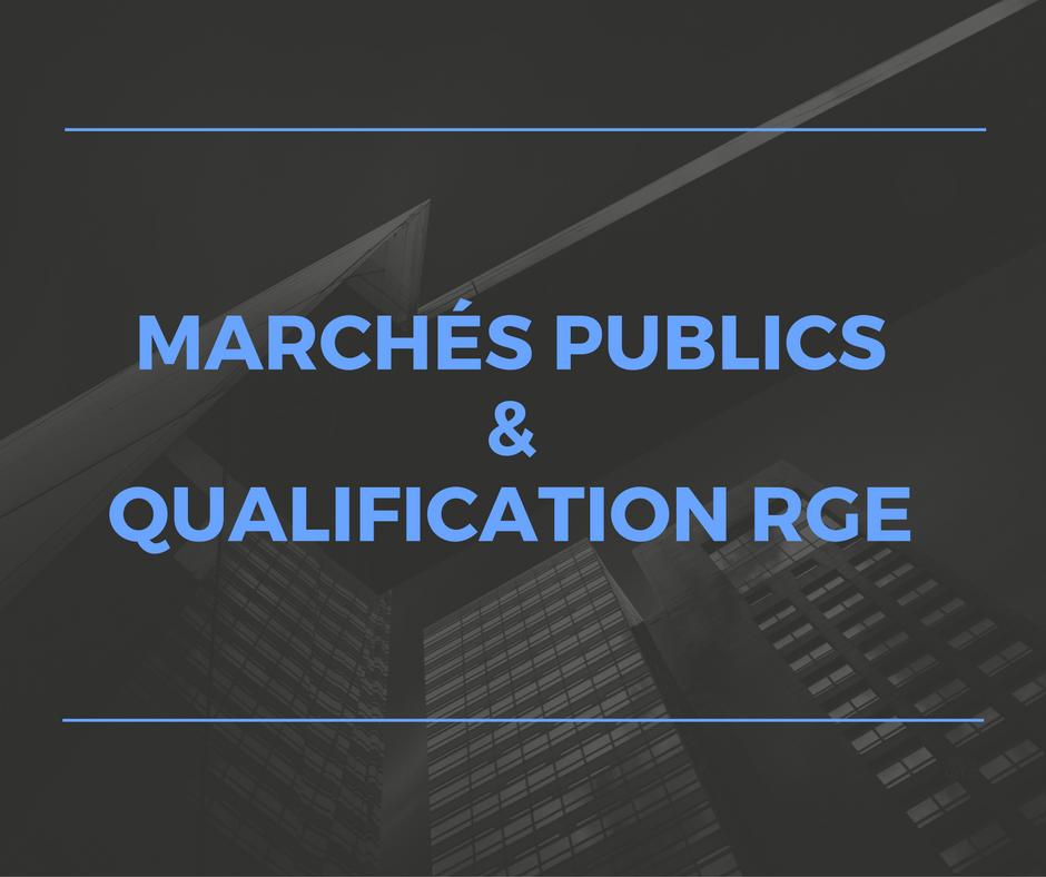 Marchés publics & qualifications RGE