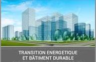 Transition énergétique et bâtiment durable