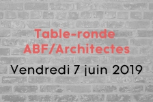 Table-ronde ABF/Architectes du 7 juin 2019 au CROA (Lille)