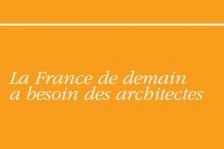 Couverture - La France de demain a besoin des architectes