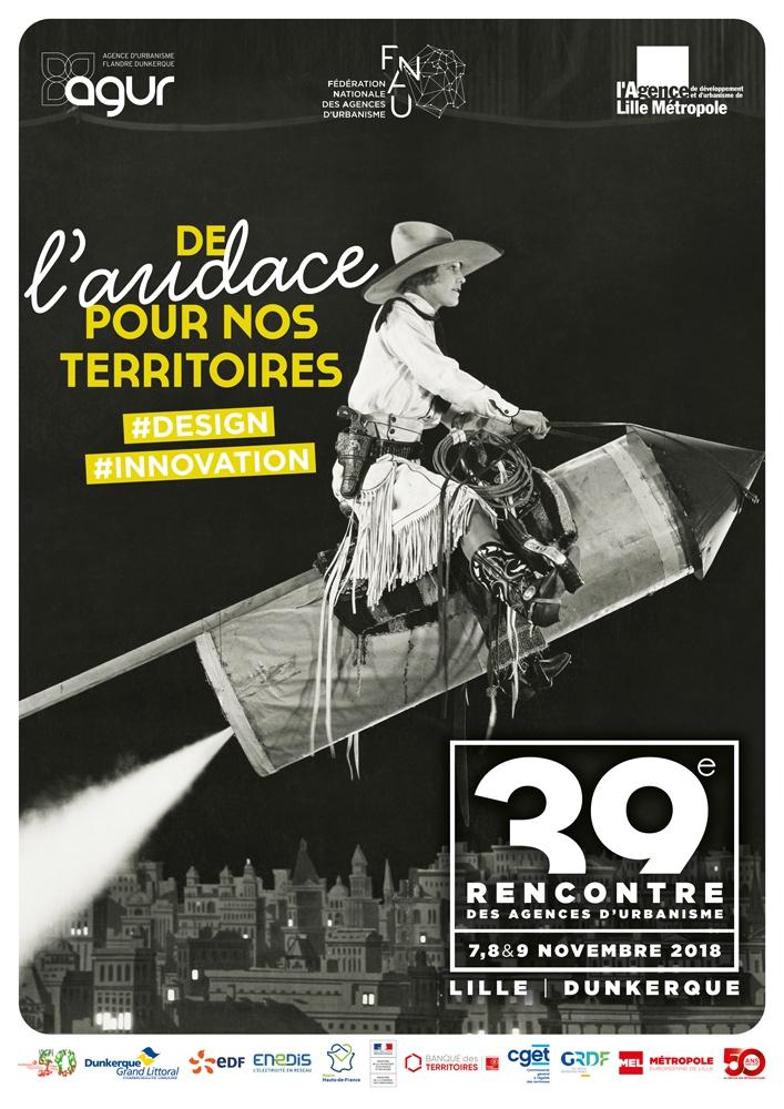 40e RENCONTRE DES AGENCES D'URBANISME : 3 JOURS POUR RE-LIER LES TERRITOIRES