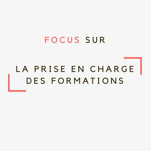 Focus sur la prise en charge des formations