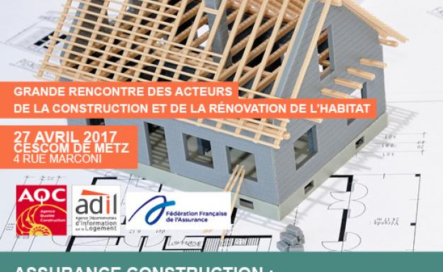 Conférence Assurance construction 27/04/17 à Metz