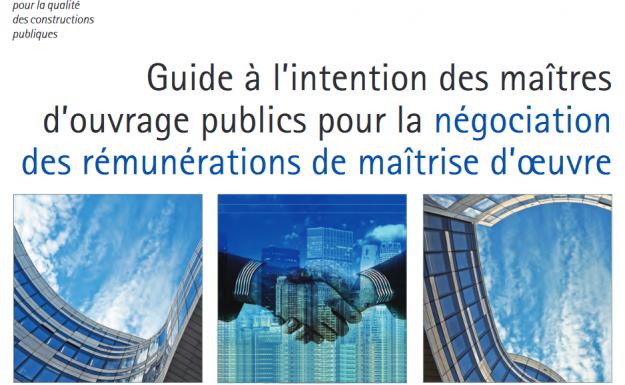 guide à l'intention des maîtres d'ouvrage publics pour la négociation des rémunérations de maîtrise d'oeuvre
