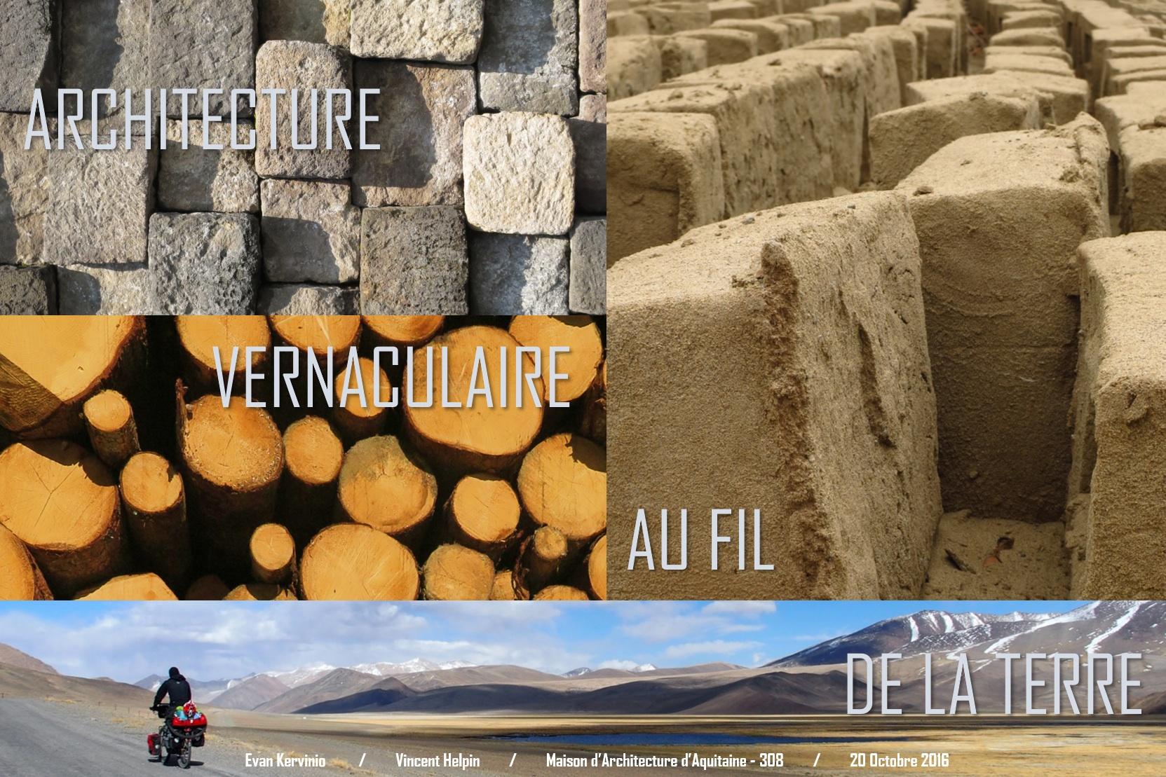 Architecture vernaculaire au fil de la terre retour sur for Architecture vernaculaire